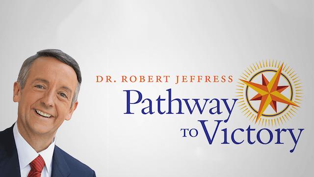 Robert Jeffress:  Pathway to Victory