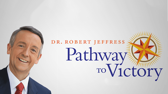 Robert Jeffress:  Pathway to Victory