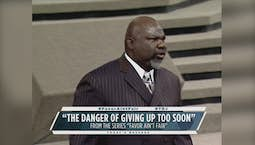 Video Image Thumbnail:The Danger of Giving Up too Soon