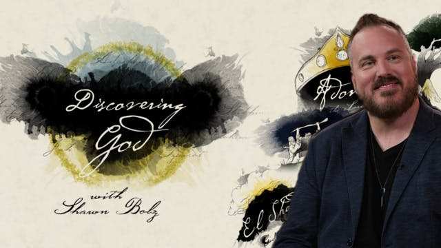 Discovering God With Shawn Bolz