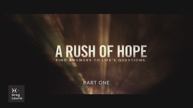 A Rush of Hope Part 1