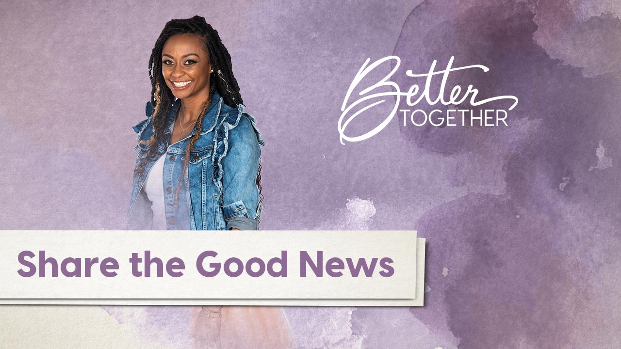 Better Together LIVE | Episode 30
