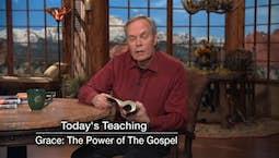 Video Image Thumbnail:Grace the Power of the Gospel | Thursday