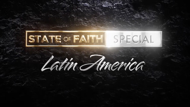 Praise | The State of Faith: Latin America | January 28, 2021