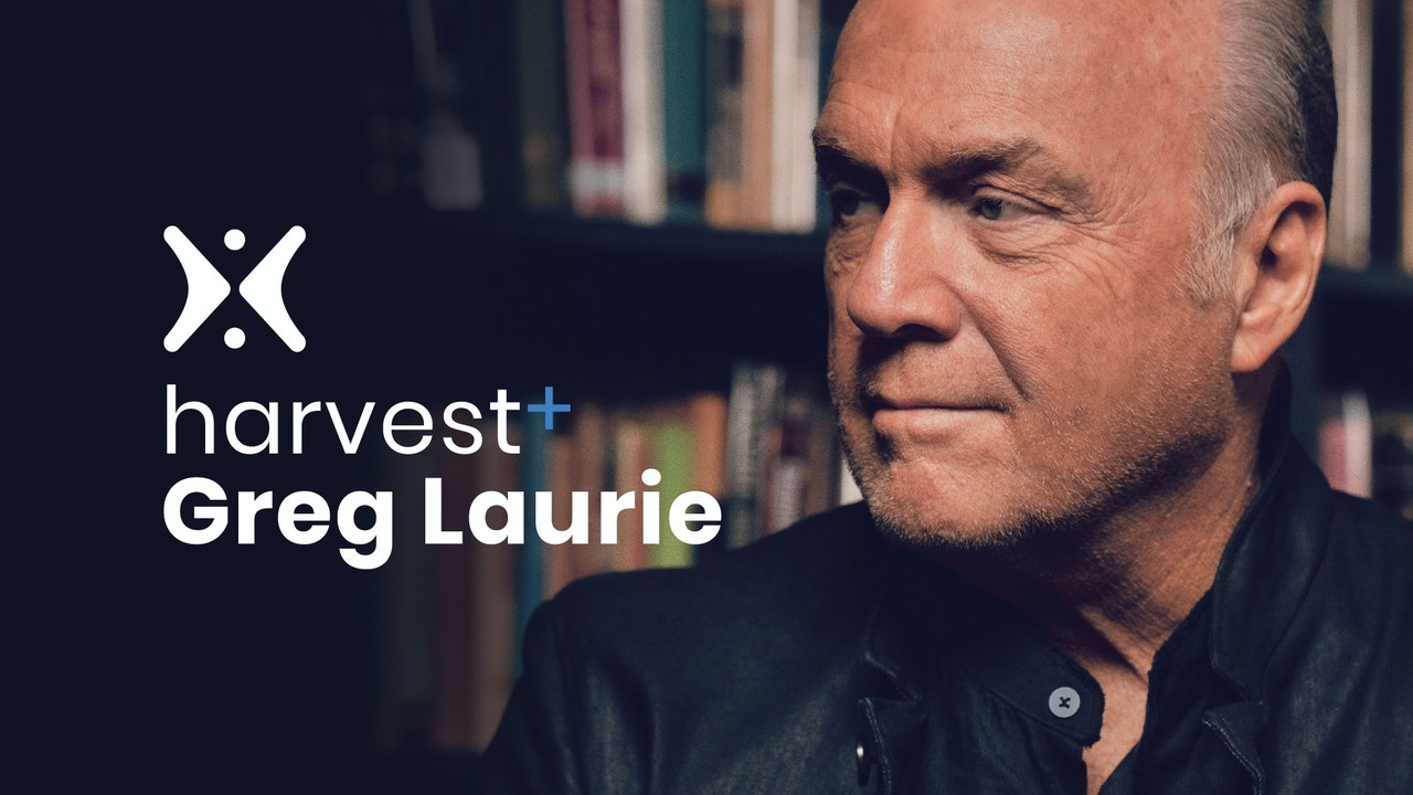 Harvest with Pastor Greg Laurie
