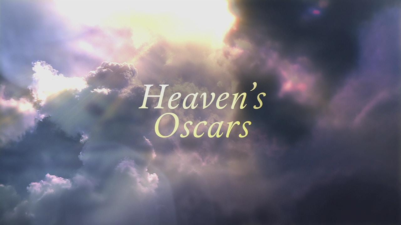 Watch Heaven's Oscars