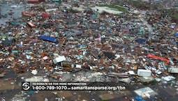 Video Image Thumbnail:Samaritan's Purse - Hurricane Dorian