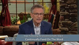 Video Image Thumbnail:Steps to Developing an Uncommon Faith Part 2