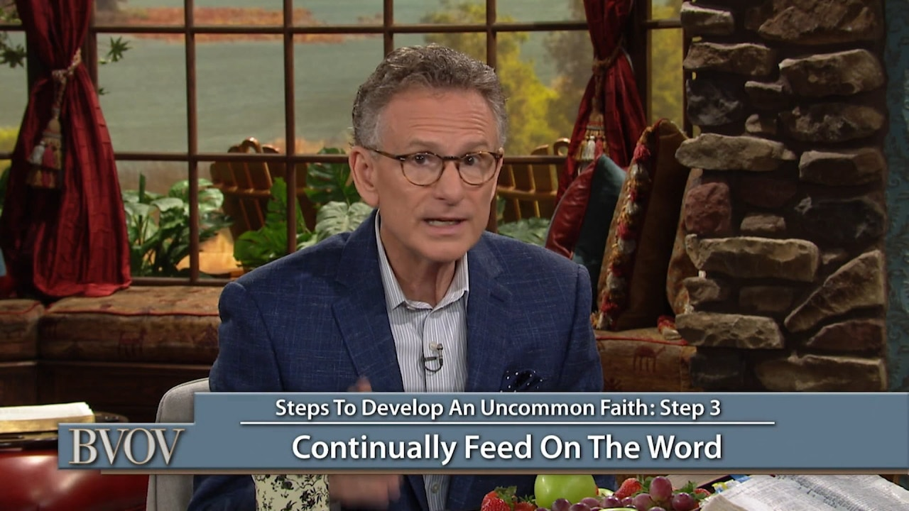 Watch Steps to Developing an Uncommon Faith Part 2