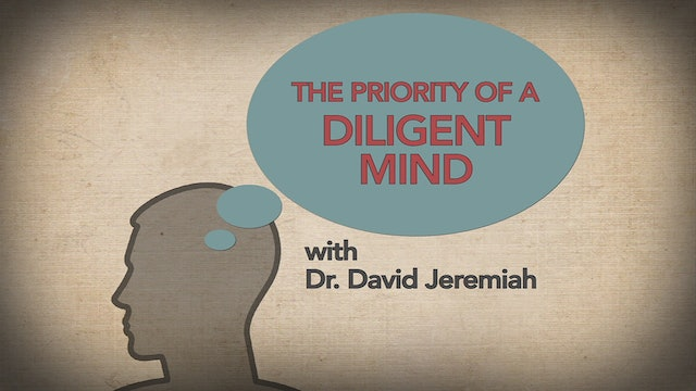 The Priority of a Diligent Mind