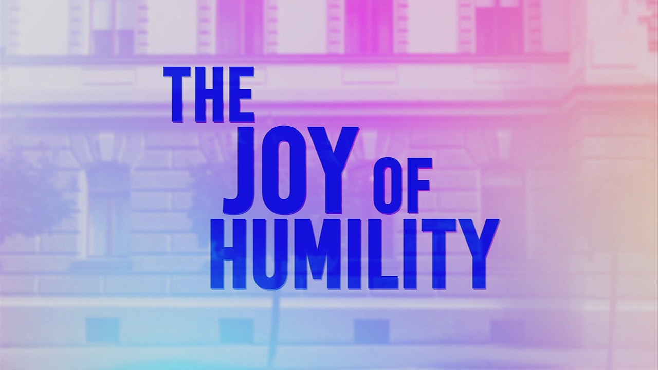 Watch The Joy of Humility