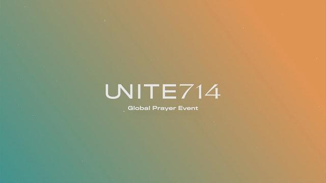 Unite 714 Global Prayer Event