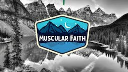 Video Image Thumbnail:Muscular Faith