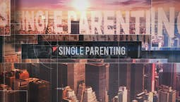 Video Image Thumbnail:Single Parenting