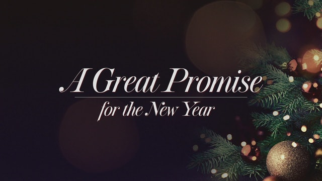 A Great Promise for the New Year