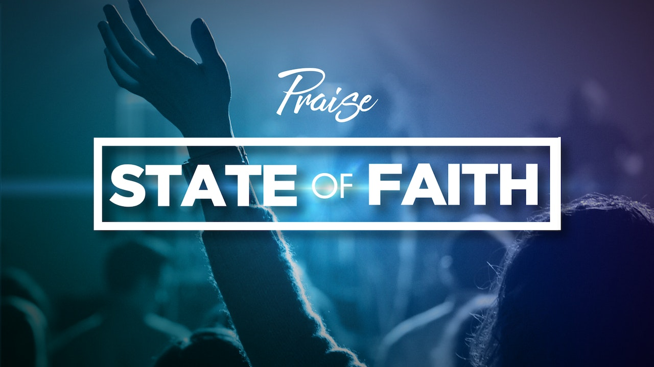 The State of Faith Praise Specials