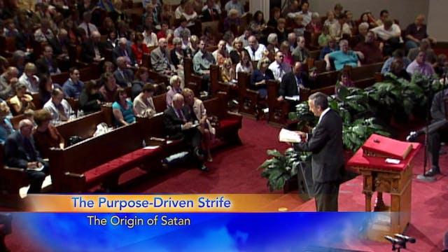 The Purpose Driven Strife