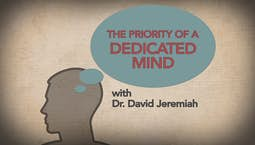 Video Image Thumbnail:The Priority of a Dedicated Mind