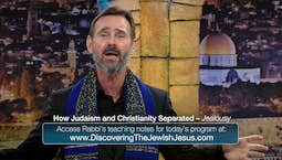 Video Image Thumbnail:How Judaism and Christianity Separated: Jealousy
