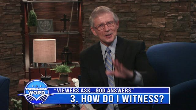 Viewers Ask...God Answers