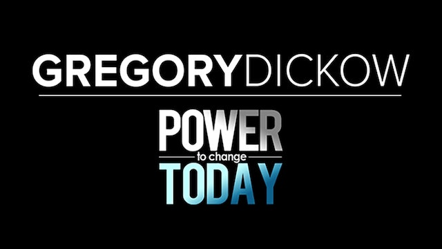 Gregory Dickow: Power to Change Today