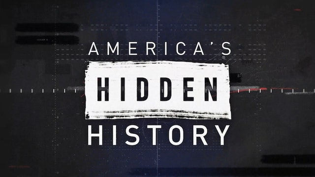 America's Hidden History - Independence Day