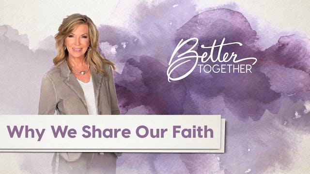 Better Together LIVE - Episode 301