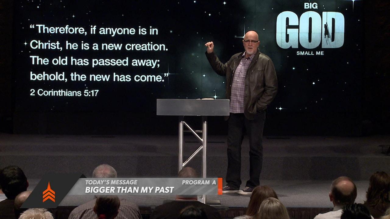Watch Big God, Small Me: Bigger Than My Past Part 1