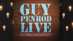 Video Image Thumbnail:Guy Penrod: Hymns and Worship Live