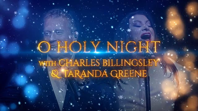 O Holy Night with Charles Billingsley...