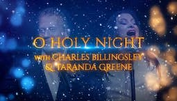 Video Image Thumbnail:O Holy Night with Charles Billingsley & TaRanda Greene