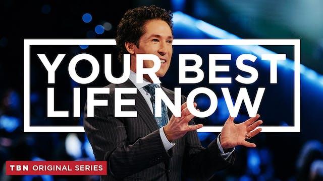 Joel Osteen: Your Best Life Now