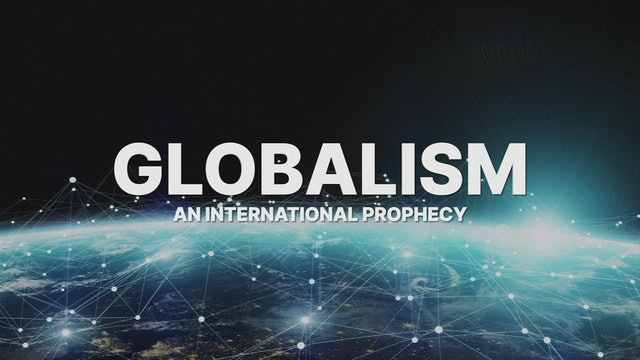 An International Prophecy - Globalism
