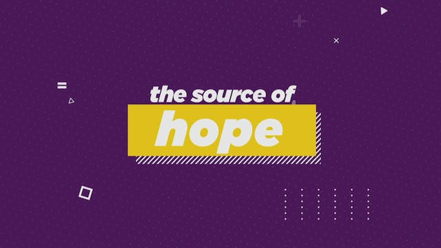 The Source of Hope