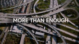 Video Image Thumbnail: More Than Enough