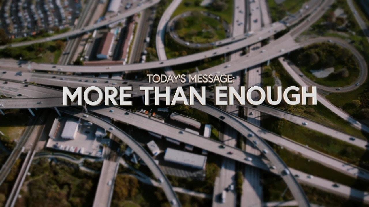 Watch More Than Enough