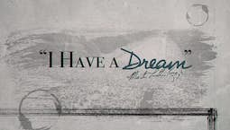 Video Image Thumbnail:I Have A Dream: Honoring Dr. Martin Luther King Jr