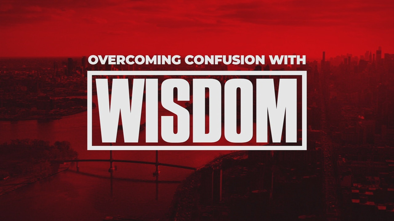 Watch Overcoming Confusion With Wisdom