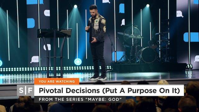 Pivotal Decisions Part 2