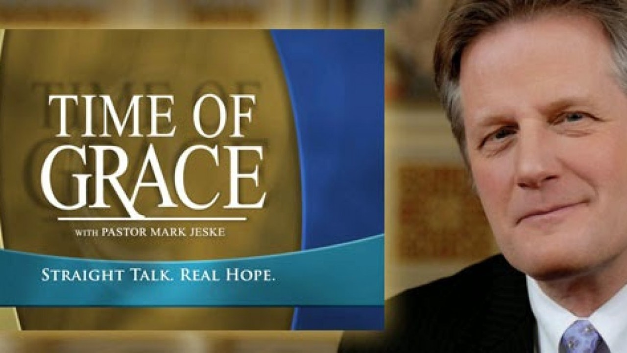 Time of Grace with Mark Jeske