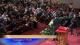 Video Image Thumbnail:The Incomparable Christ: Jesus Christ: Creator, Originator, Reconciler