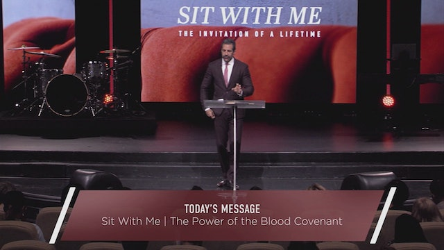 Sit With Me: The Power of the Blood Covenant