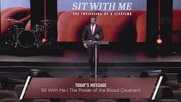 Video Image Thumbnail:Sit With Me: The Power of the Blood Covenant