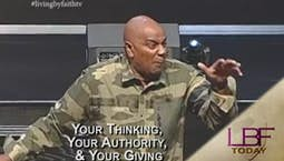 Your Thinking, Your Authority, and Your Giving
