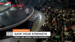 Video Image Thumbnail:Save Your Strength Part 2