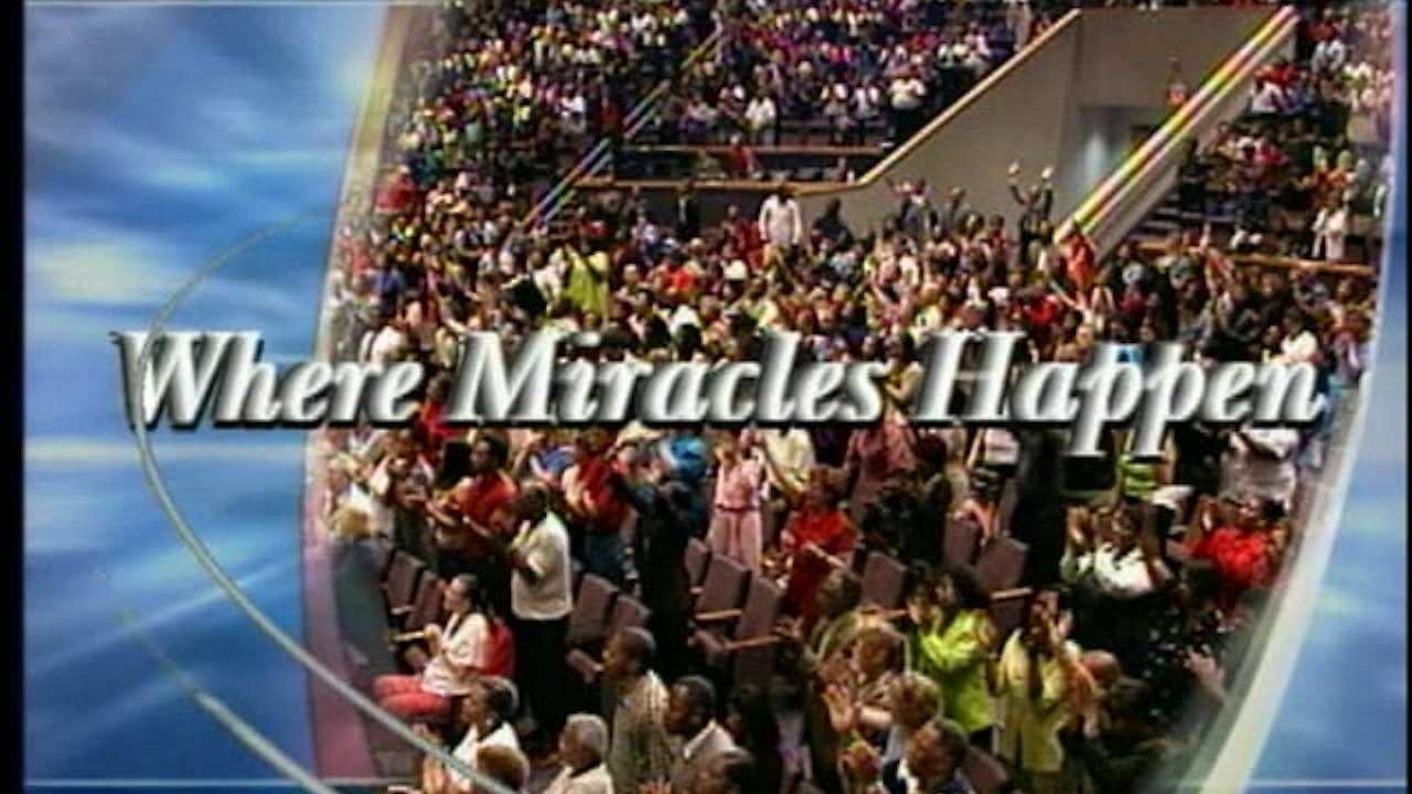 Watch Where Miracles Happen