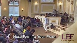 Video Image Thumbnail:Hold Fast to Your Faith
