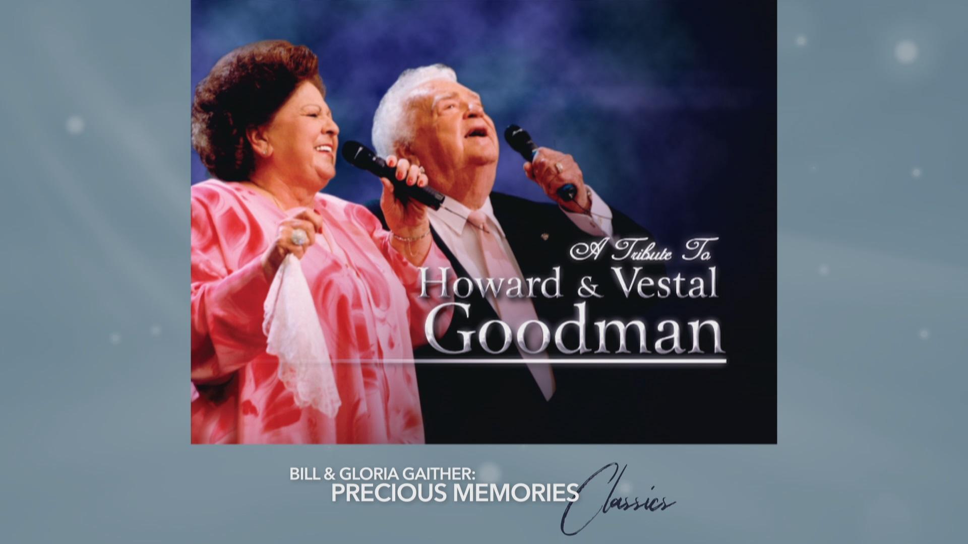 Tribute To Howard and Vestal Goodman