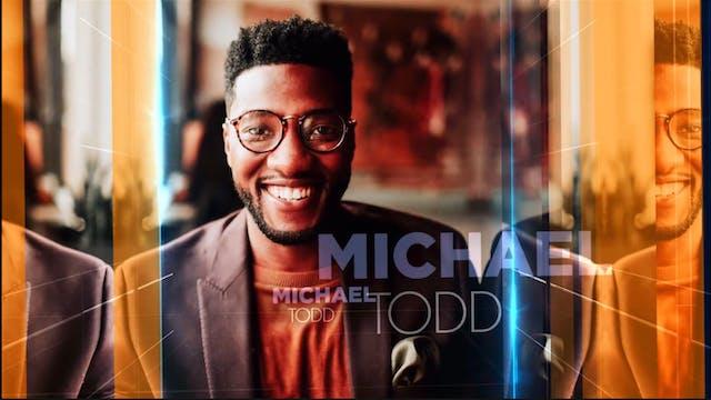 Praise - Michael Todd - March 23, 2021