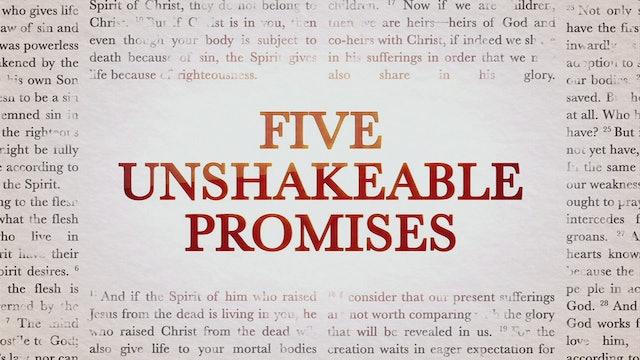 Five Unshakeable Promises